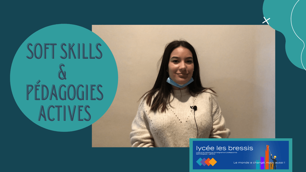 SOFT SKILLS & PÉDAGOGIES ACTIVES : immersion au lycée des Bressis
