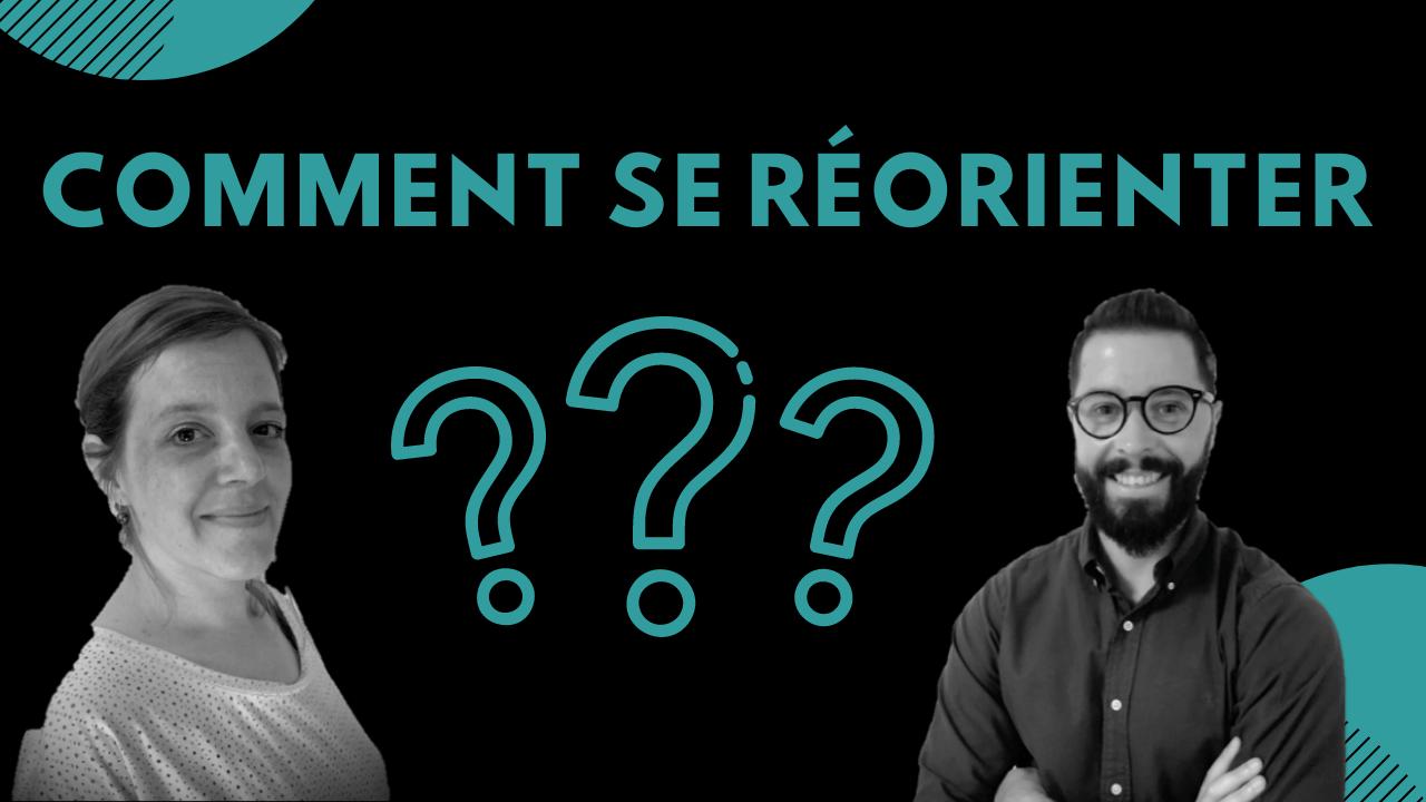Webinaire : Comment se RÉORIENTER quand on est ÉTUDIANT? 🤔💡